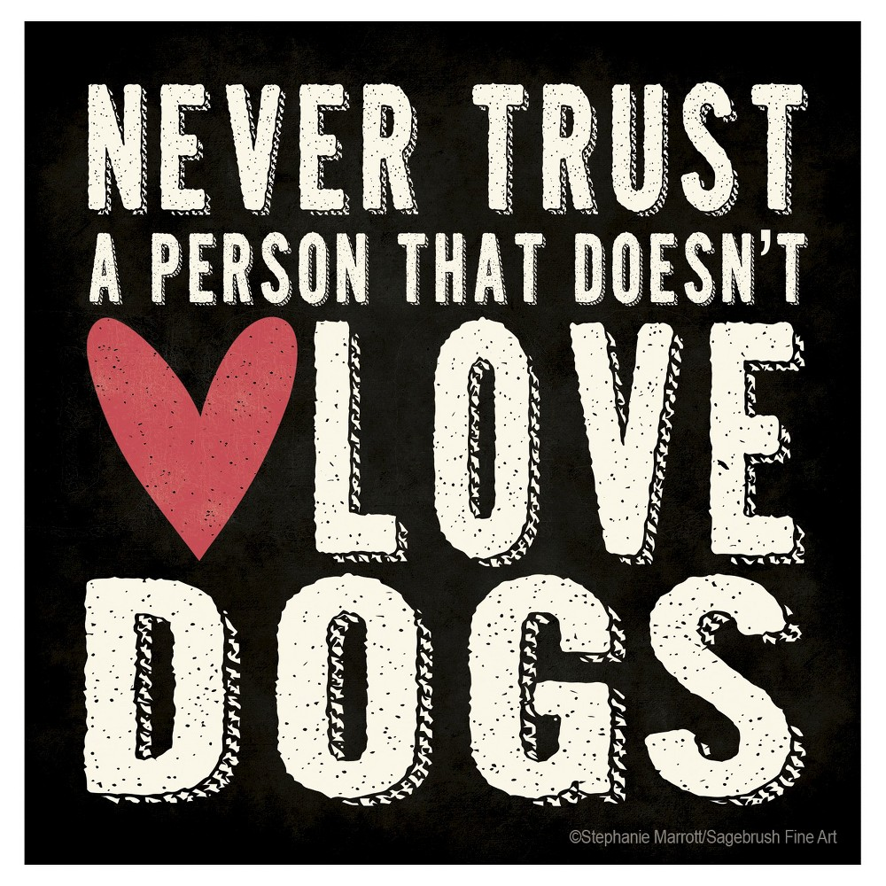 Image of Thirstystone Never Trust A Person That Doesn't Love Dogs 4 Piece Occasions Coaster Set