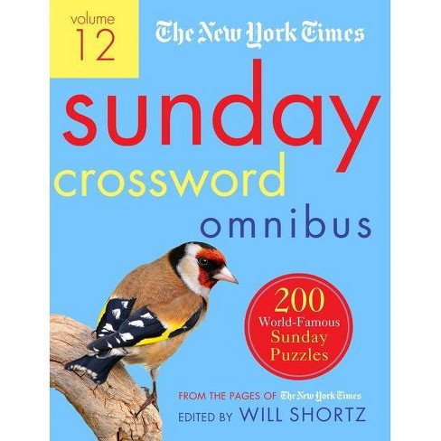 The New York Times Sunday Crossword Omnibus Volume 12 - by  Will Shortz (Paperback) - image 1 of 1