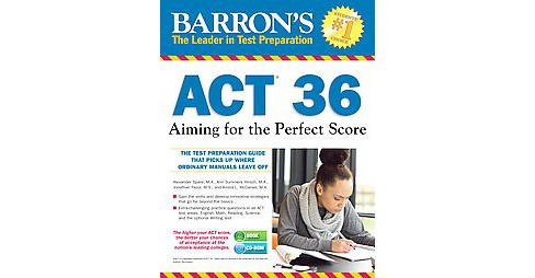 Barron's ACT 36 : Aiming for the Perfect Score (Revised) (Paperback) (Alexander Spare & Ann Summers & - image 1 of 1