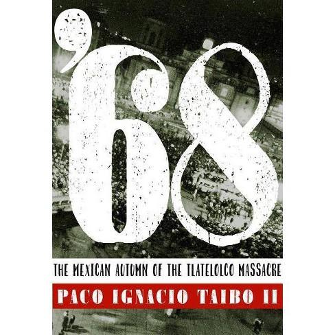 '68 - by  Paco Ignacio Taibo (Paperback) - image 1 of 1