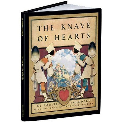 The Knave of Hearts - (Calla Editions) by  Louise Saunders (Hardcover)