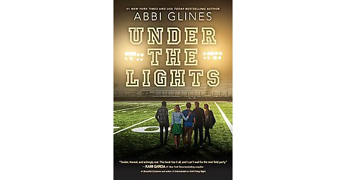 Under the Lights (Hardcover) (Abbi Glines) - image 1 of 1