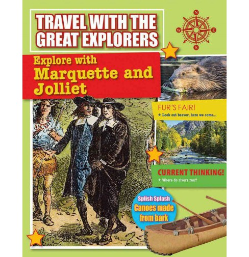 Explore With Marquette and Jolliet (Paperback) (Cynthia O'Brien) - image 1 of 1