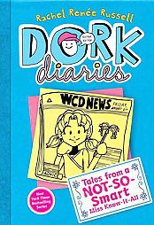Tales from a Not-So-Smart Miss Know-It-A ( Dork Diaries) - by Rachel Renee Russell (Hardcover)