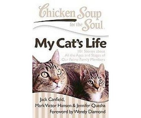 Chicken Soup for the Soul My Cat's Life (Paperback) - image 1 of 1