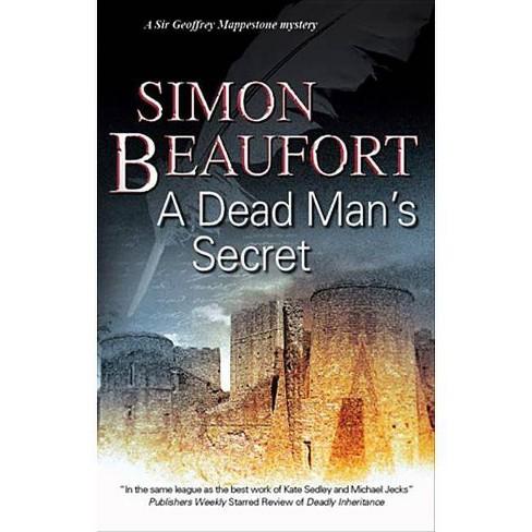 A Dead Man's Secret - (Sir Geoffrey Mappestone Mysteries) by  Simon Beaufort (Hardcover) - image 1 of 1