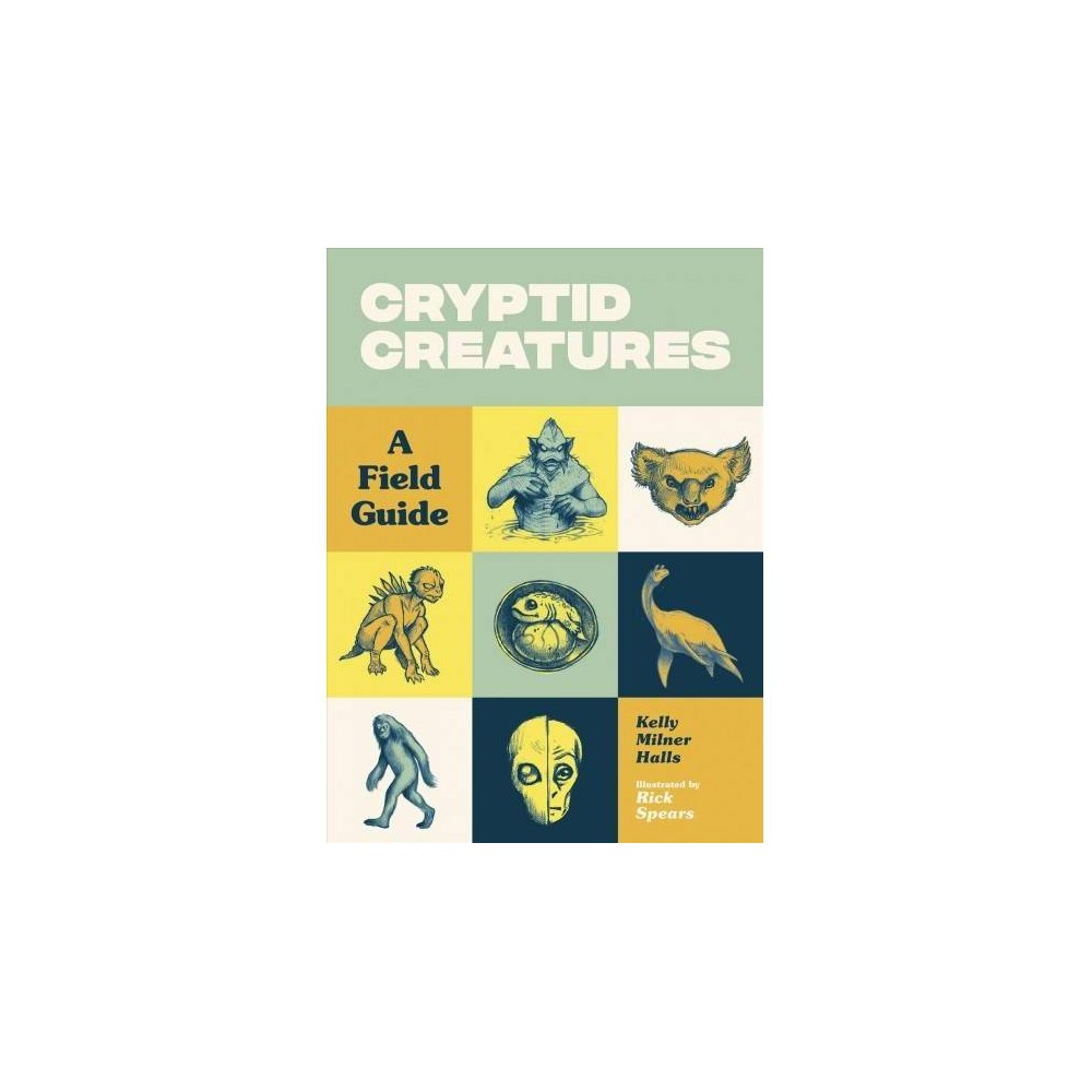 Cryptid Creatures : A Field Guide - by Kelly Milner Halls (Paperback) Explore the fascinating world of cryptozoology with this fun guide, filled with eyewitness accounts of 50 cryptids found throughout the world, some of which have been proven real. Cryptozoology is the study of mysterious creatures that fall between the realm of real and imaginary on the scientific spectrum. Cryptid Creatures: A Field Guide offers a closer look at fifty of these amazing creatures, examining the best possible evidence for each, including scientific papers, magazine and newspaper articles, and credible eyewitness accounts. The fifty cryptids are arranged in order alphabetically, and in addition to speculative illustrations, include details like when they were first reported, whether they are terrestrial, aerial, or aquatic, and each have a reality rating of 1 to 6, in which 1 means that the cryptid has been confirmed as a hoax, and 6 means the cryptid has been proven as real. This page-turning guide will inspire curious readers to investigate more on their own, and maybe even help to prove if a cryptid is a hoax or is real.