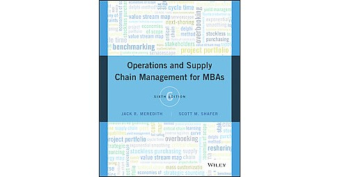 Operations and Supply Chain Management for Mbas (Paperback) (Jack R. Meredith & Scott M. Shafer) - image 1 of 1