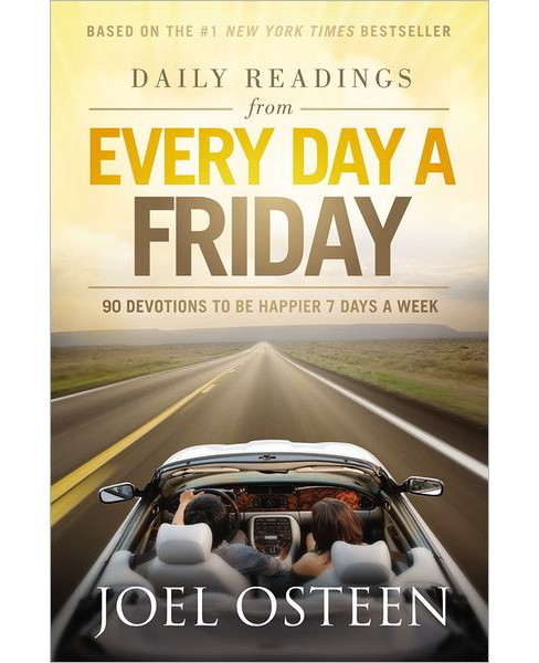 Daily Readings from Every Day a Friday (Hardcover) by Joel Osteen - image 1 of 1