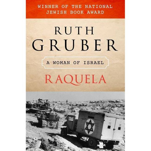 Raquela - by  Ruth Gruber (Paperback) - image 1 of 1