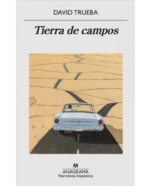 Tierra de campos -  by David Trueba (Paperback) - image 1 of 1