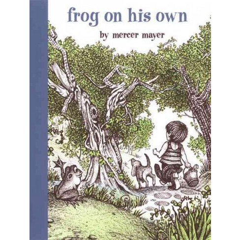 Frog on His Own - (Boy, a Dog, and a Frog) by  Mercer Mayer (Hardcover) - image 1 of 1