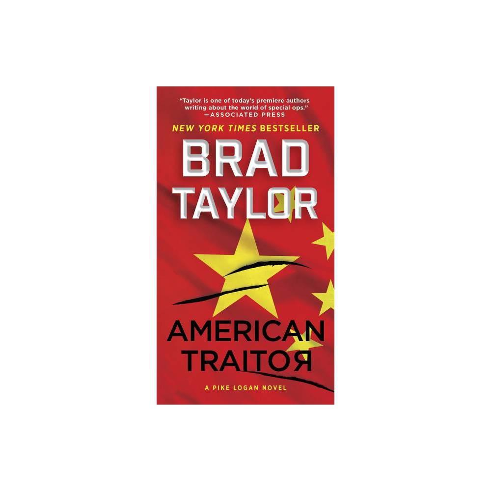 American Traitor Pike Logan By Brad Taylor Paperback