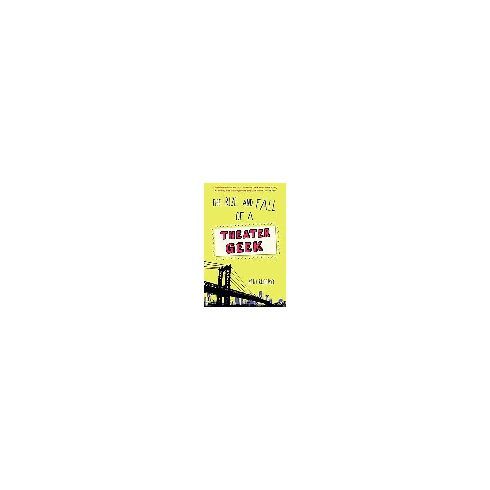Rise and Fall of a Theater Geek (Paperback) (Seth Rudetsky)