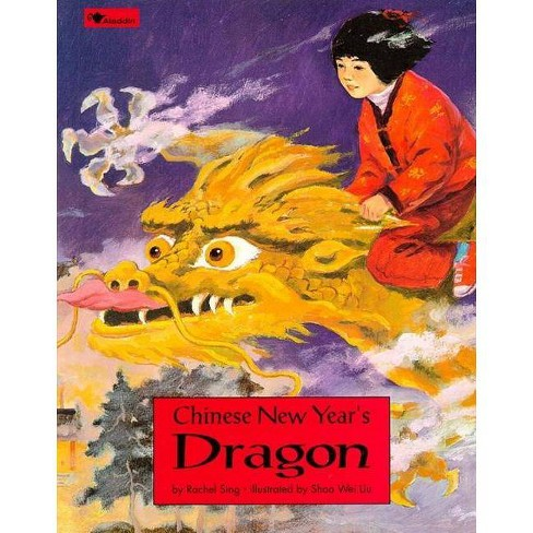Chinese New Year's Dragon - by  Rachel Sing (Paperback) - image 1 of 1