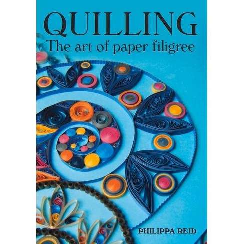 Quilling - by  Philippa Reid (Paperback) - image 1 of 1