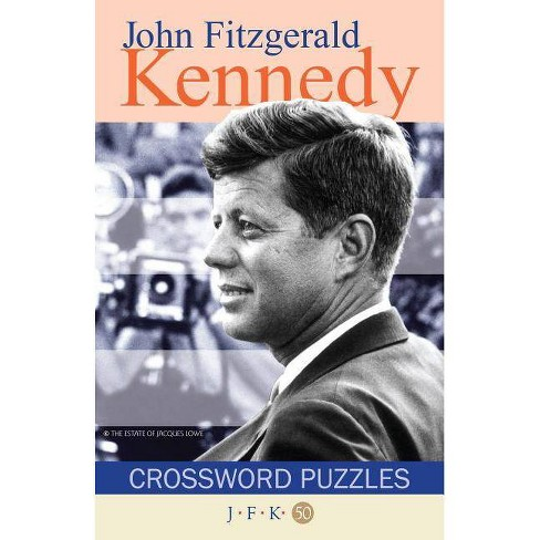 John F Kennedy Crossword Puzzles - (Puzzle Book) (Paperback) - image 1 of 1