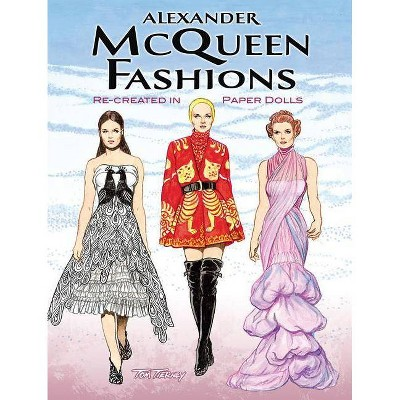 Alexander McQueen Fashions - (Dover Paper Dolls) by  Tom Tierney (Paperback)