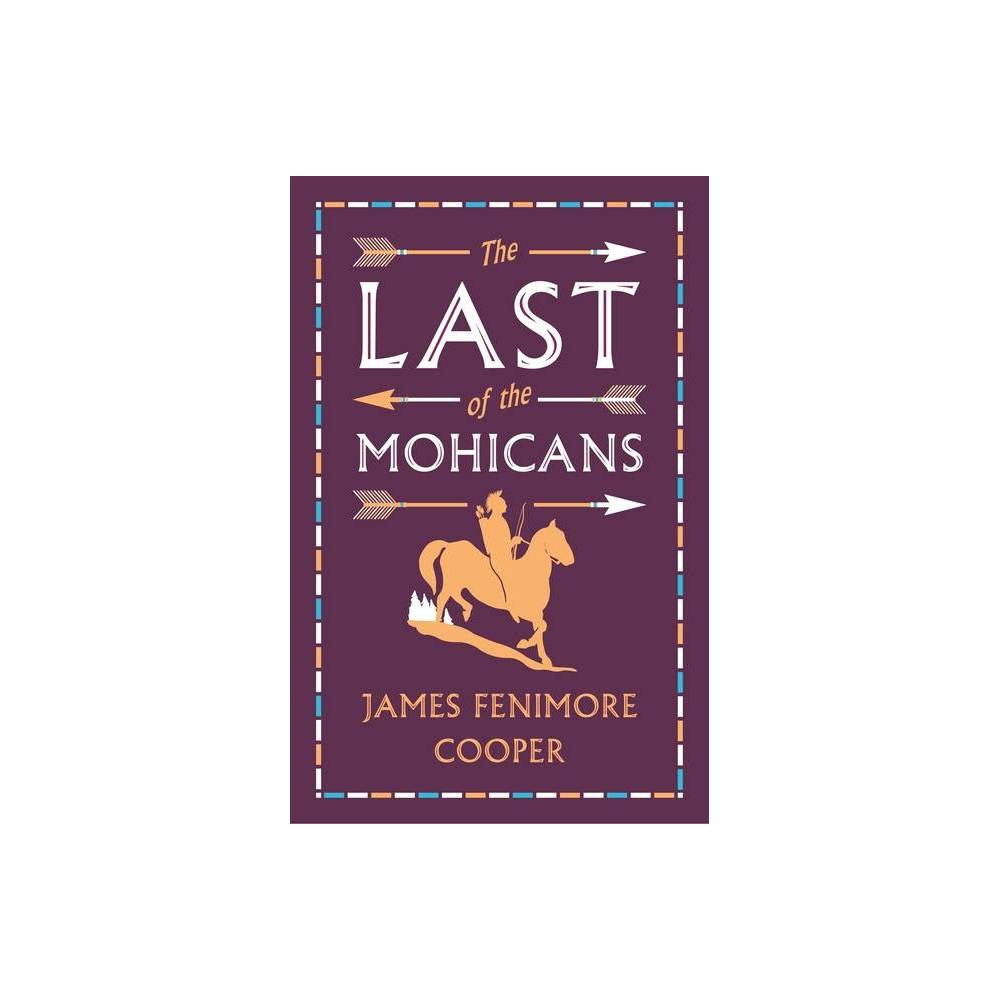 The Last Of The Mohicans Evergreens By James Fenimore Cooper Paperback