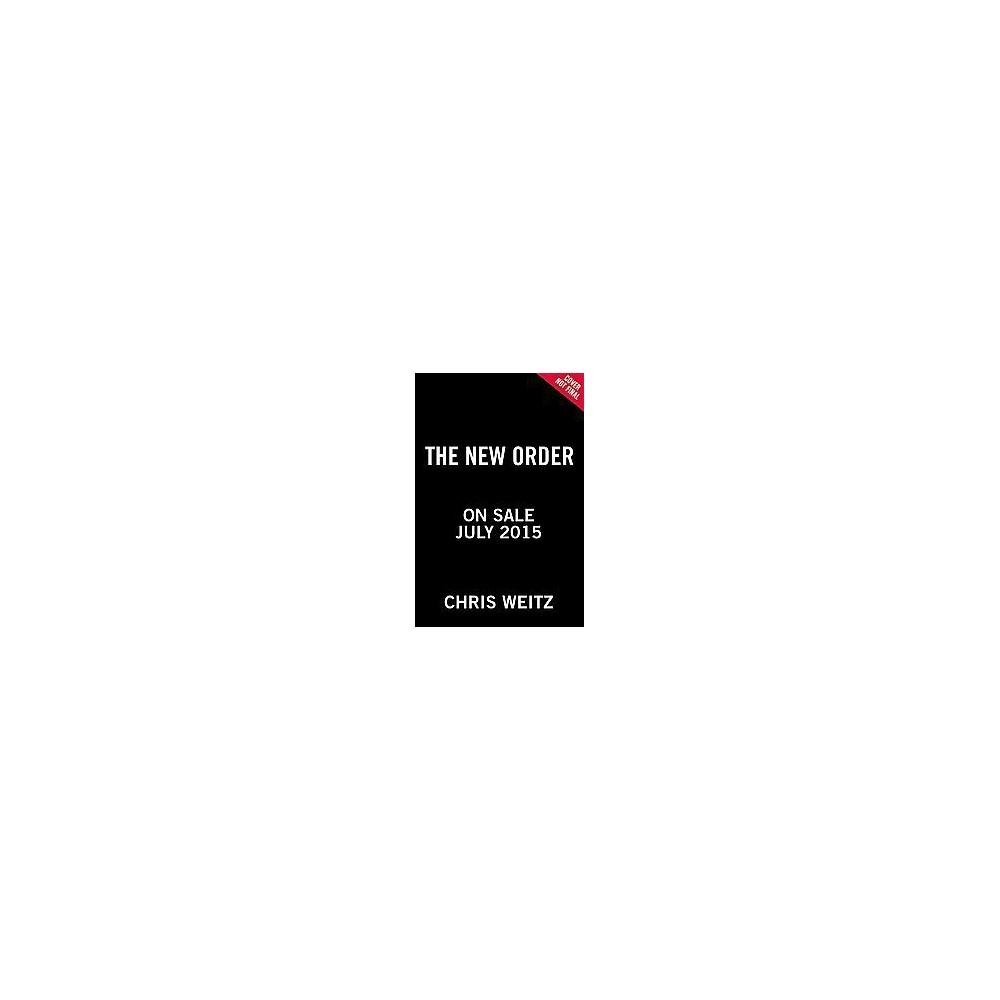 New Order (Hardcover) (Chris Weitz)