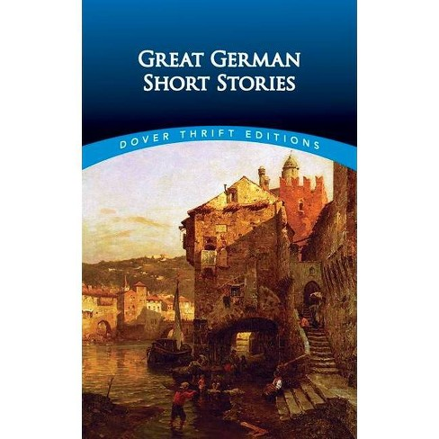 Great German Short Stories - (Dover Thrift Editions) by  Evan Bates (Paperback) - image 1 of 1
