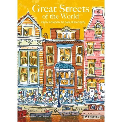 Great Streets of the World - by  Frauke Berchtig (Hardcover) - image 1 of 1