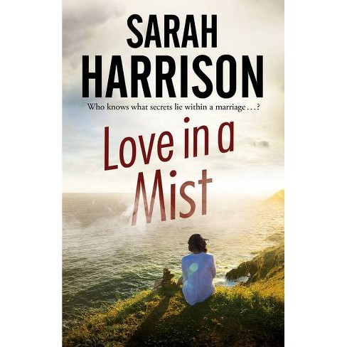 Love in a Mist - by  Sarah Harrison (Paperback) - image 1 of 1