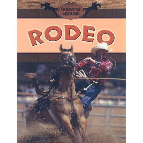 Rodeo - (Horsing Around) by  Robin Johnson (Paperback) - image 1 of 1