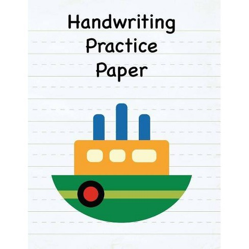 Handwriting Practice Paper - by Dream Cabin Press (Paperback)