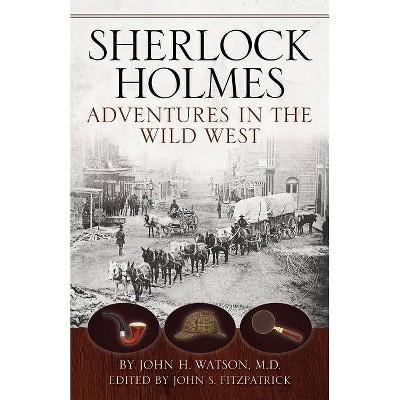Sherlock Holmes - by  John S Fitzpatrick (Paperback)