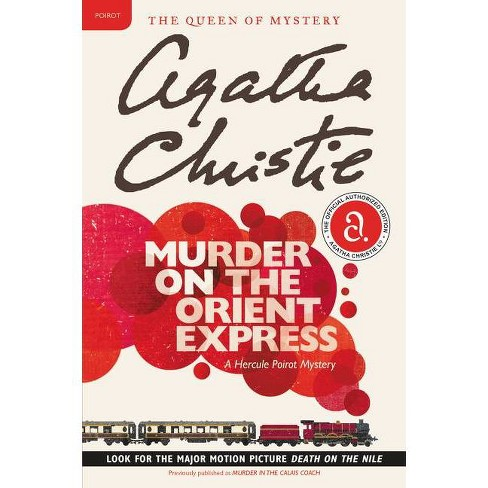 Murder on the Orient Express - (Hercule Poirot Mysteries) by  Agatha Christie (Paperback) - image 1 of 1