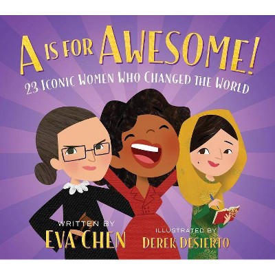 A is for Awesome! - by Eva Chen (Board Book)