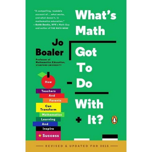 What's Math Got to Do with It? - by  Jo Boaler (Paperback) - image 1 of 1