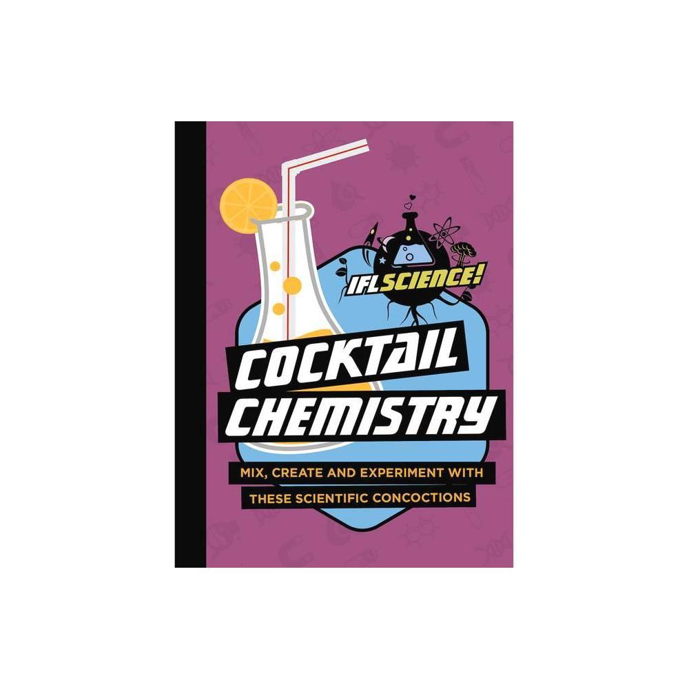 Cocktail Chemistry Iflscience Gift Books Hardcover