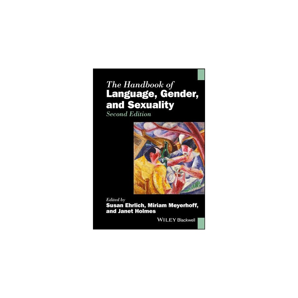 Handbook of Language, Gender, and Sexuality (Paperback)