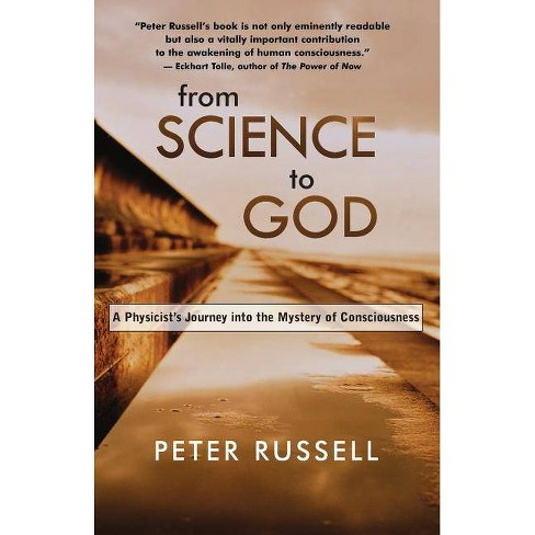 From Science to God - by  Peter Russell & Peter Russell (Paperback) - image 1 of 1