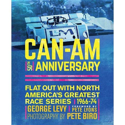 Can-Am 50th Anniversary - by  George Levy (Hardcover) - image 1 of 1