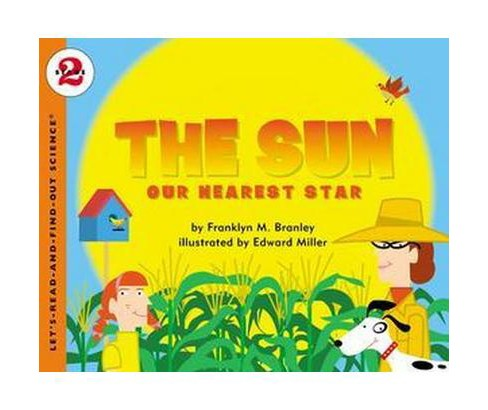 Sun : Our Nearest Star (Revised) (Paperback) (Franklyn Mansfield Branley) - image 1 of 1