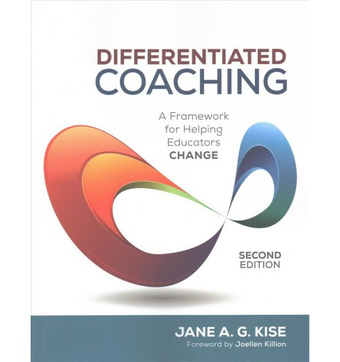 Differentiated Coaching : A Framework for Helping Educators Change -  (Paperback) - image 1 of 1