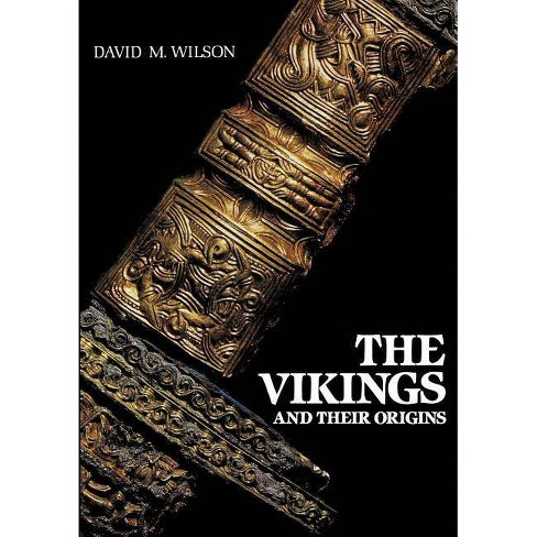 The Vikings and Their Origins - by  David Wilson & Ambrogio Bondone Giotto (Paperback) - image 1 of 1