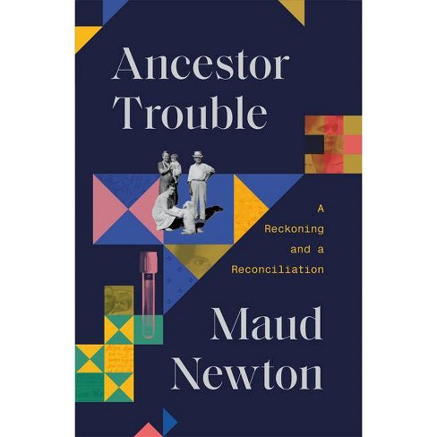 Ancestor Trouble - by  Maud Newton (Hardcover) - image 1 of 1