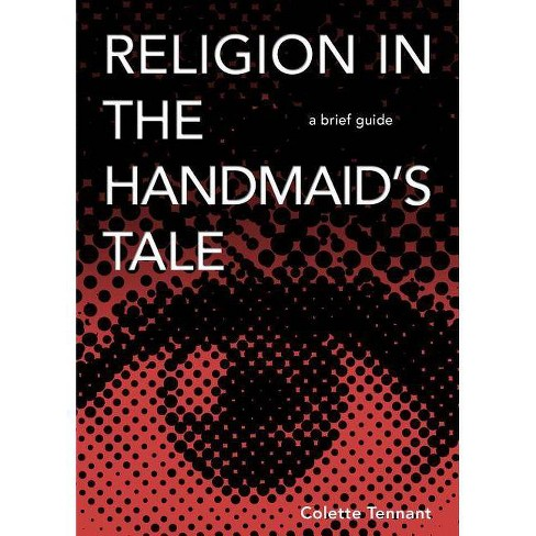 Religion in the Handmaid's Tale - by  Tennant (Paperback) - image 1 of 1