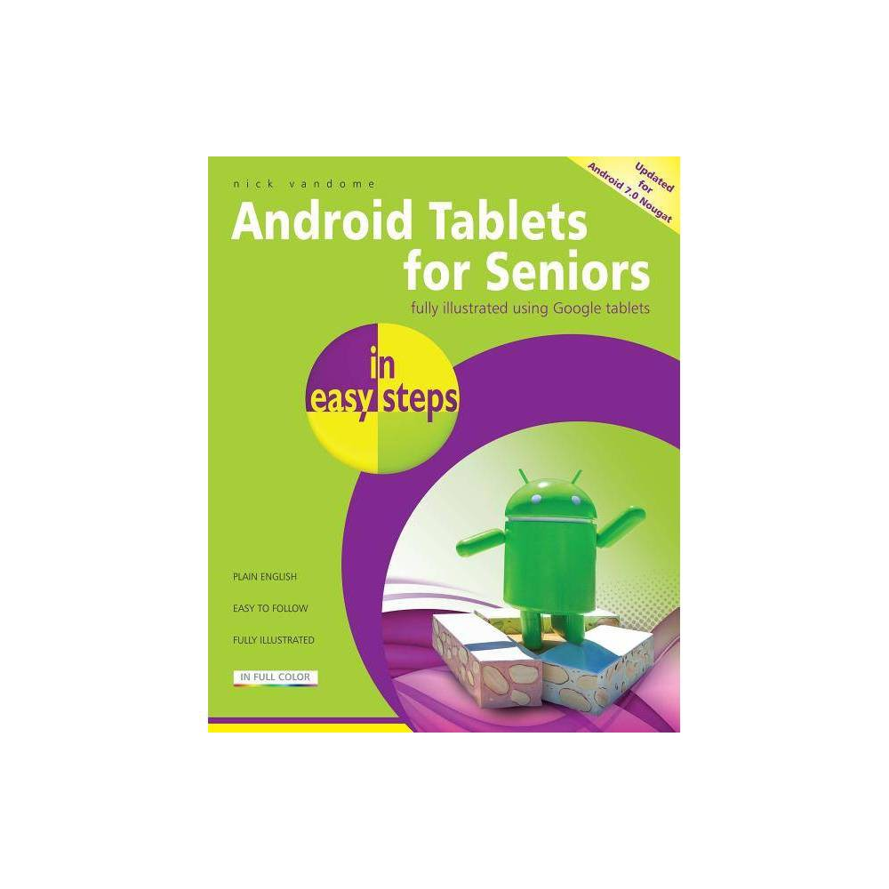 Android Tablets for Seniors in Easy Steps - (In Easy Steps) 3by Nick Vandome (Paperback)