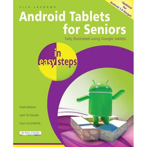 Android Tablets for Seniors in Easy Steps - (In Easy Steps) 3by  Nick Vandome (Paperback) - image 1 of 1
