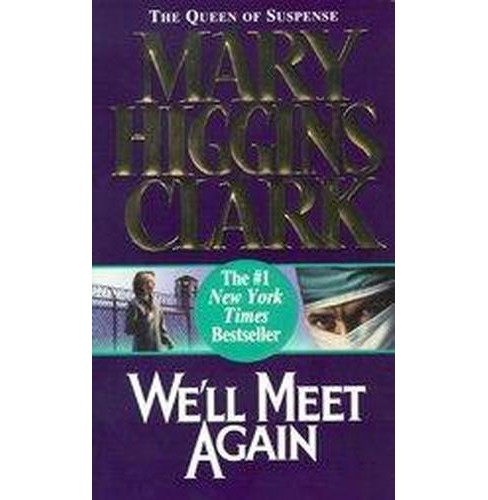 We'll Meet Again (Reprint) (Paperback) (Mary Higgins Clark) - image 1 of 1