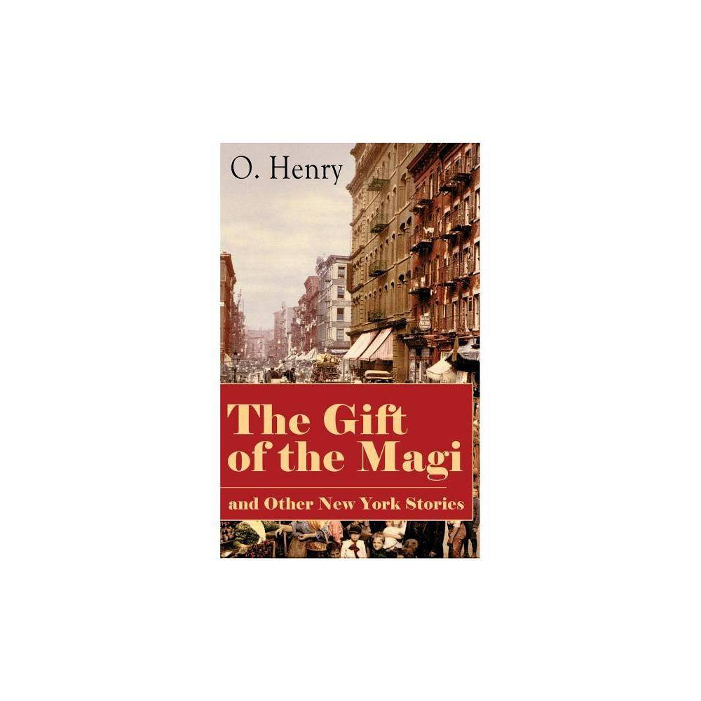 The Gift Of The Magi And Other New York Stories By O Henry Paperback