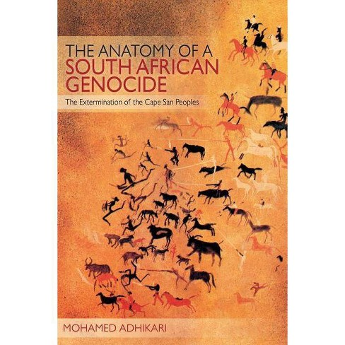 The Anatomy of a South African Genocide - by  Mohamed Adhikari (Paperback) - image 1 of 1