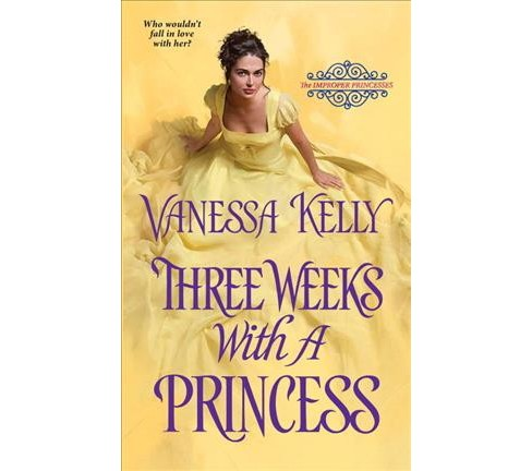 Three Weeks With a Princess (Paperback) (Vanessa Kelly) - image 1 of 1