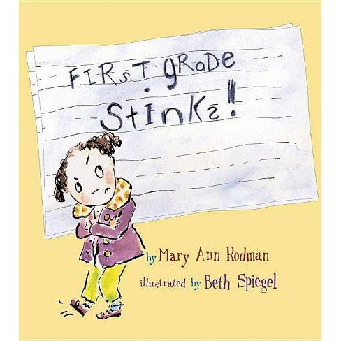 First Grade Stinks! - by  Mary Ann Rodman (Hardcover) - image 1 of 1