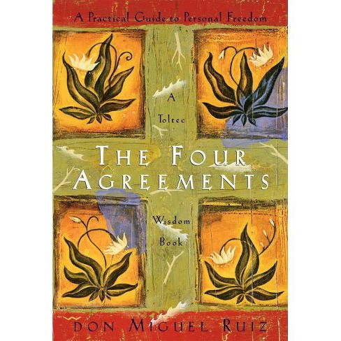 The Four Agreements - (Toltec Wisdom) by Don Miguel Ruiz & Janet Mills (Paperback) - image 1 of 1